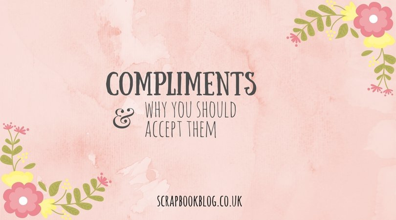 compliments and why you should accept them
