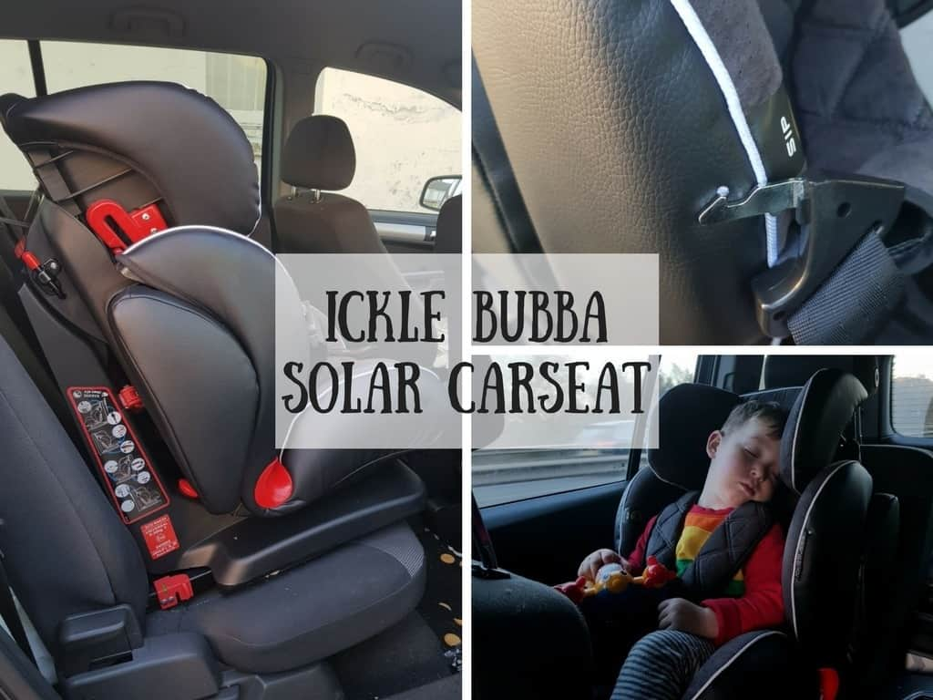 Ickle Bubba Solar carseat Review